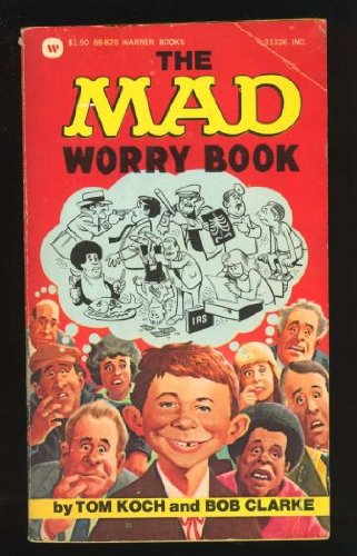 9780446888257: The Mad Worry Book