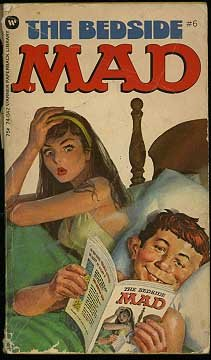 9780446888936: William M Gaines's The Bedside Mad #6
