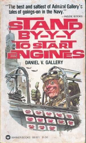 9780446889216: Stand BY-Y-Y to Start Engines