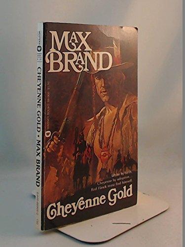 9780446889667: Cheyenne Gold