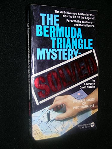 9780446890144: The Bermuda Triangle Mystery Solved