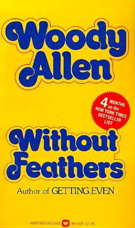 Without Feathers (9780446890359) by Woody Allen