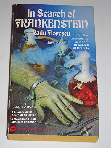 9780446891608: In Search of Frankenstein (with 100 illustrations)