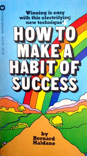 9780446892469: How to Make a Habit of Success