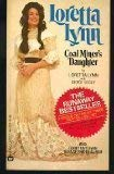Coal Miner`s Daughter (0446892521) by George Vecsey; Loretta Lynn