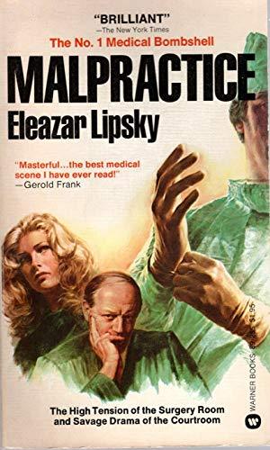 Malpractice: Eleazar Lipsky