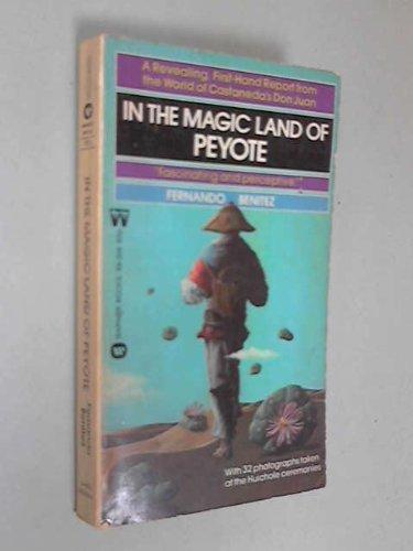 In the Magic Land of Peyote: Fernando Benitez