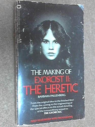 9780446893619: The Making of Exorcist II: The Heretic