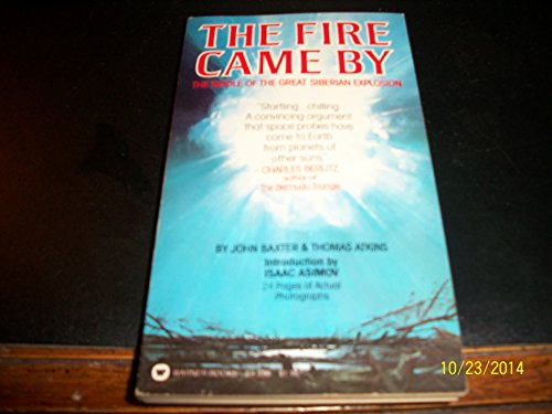 9780446893961: The Fire Came by: The Middle of the Great Siberian Explosion