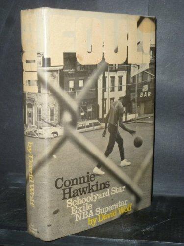 Foul! The Connie Hawkins Story: David Wolf