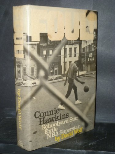 9780446894289: Foul! The Connie Hawkins Story