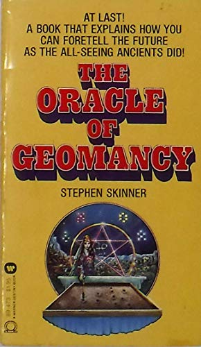 9780446894739: The Oracle of Geomancy: Techniques of Earth Divination