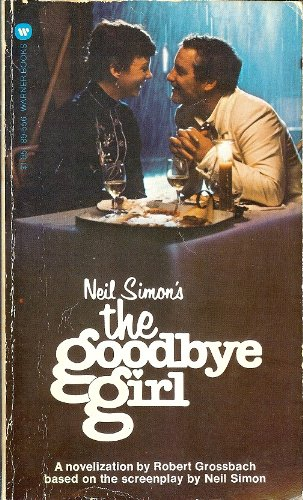 THE GOODBYE GIRL: ROBERT GROSSBACH and