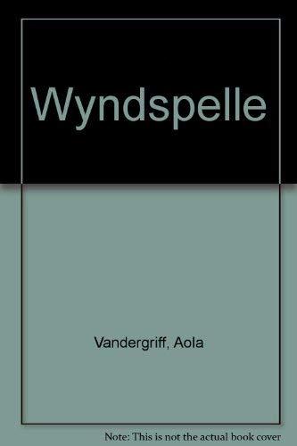 9780446897037: Wyndspelle
