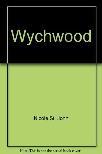 Wychwood: Nicole St. John