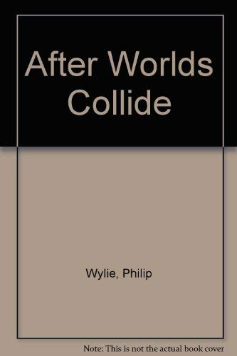 9780446899741: After Worlds Collide