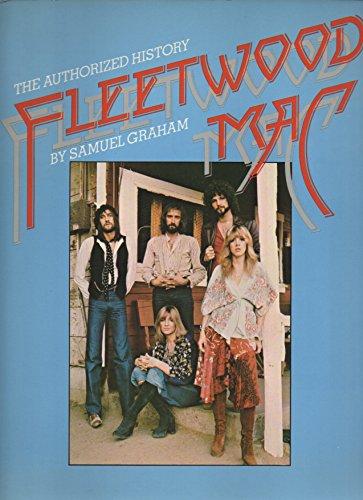 Authorized History of Fleetwood Mac: Graham,
