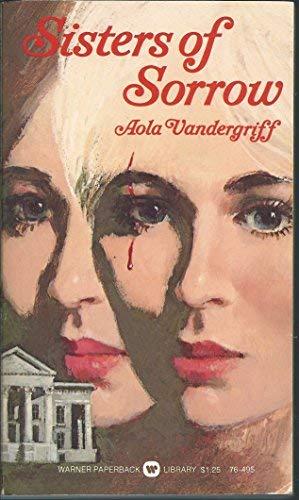 Sisters of Sorrow: Vandergriff, Aola