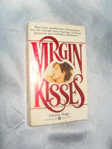 Virgin Kisses: Nagy, Gloria