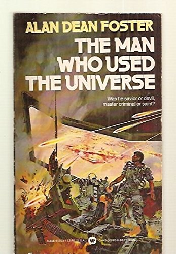 9780446903530: The Man Who Used the Universe
