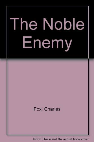 9780446906722: The Noble Enemy