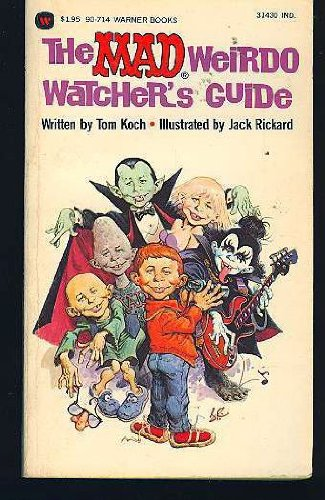 THE MAD WEIRDO WATCHER'S GUIDE #3.