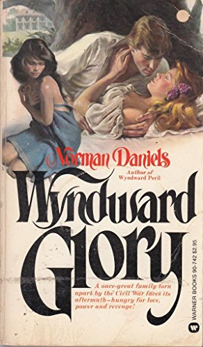 Wyndward Glory (0446907421) by Norman Daniels