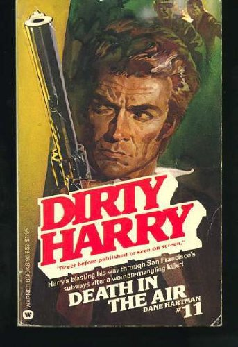 9780446908535: Dirty Harry No. 11: Death in the Air