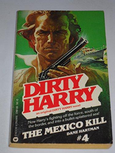 Dirty Harry: Mexico Kill #4: Hartman, Dane