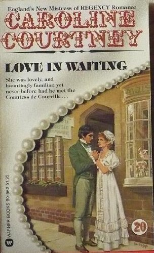 Love in Waiting (Caroline Courtney): Caroline Courtney