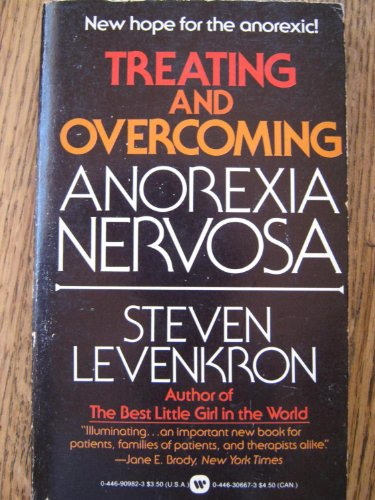 9780446909822: Treating and Overcoming Anorexia Nervosa