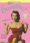 9780446910040: Brunettes! (Bernard of Hollywood Pin-Ups)