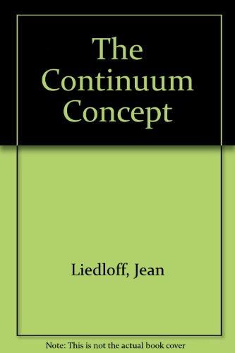 9780446910910: The Continuum Concept