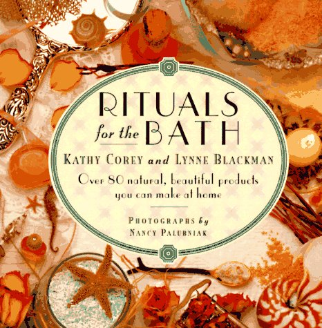 9780446910927: Rituals for the Bath: From the Renaissance Women