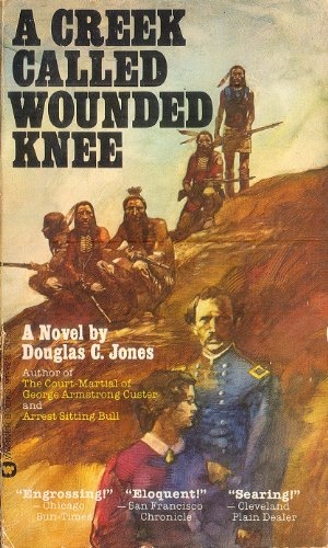 9780446911214: A Creek Called Wounded Knee