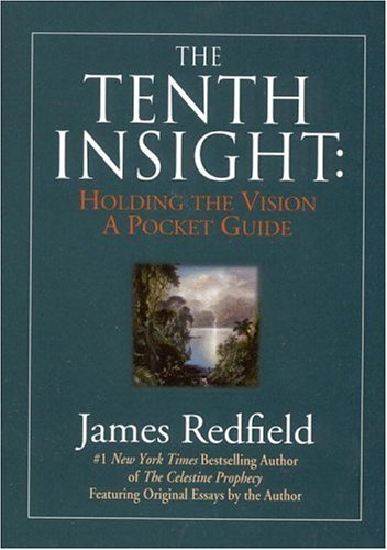 9780446912136: The Tenth Insight: Holding the Vision - A Pocket Guide