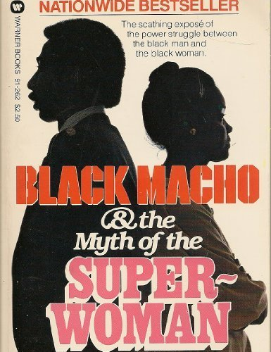 9780446912624: Black Macho & the Myth of the Super-Woman