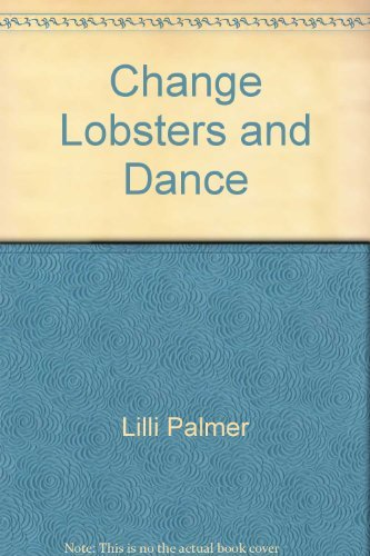 9780446913423: Change Lobsters and Dance