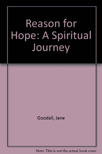 9780446914505: Reason for Hope: A Spiritual Journey