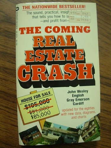 9780446915755: The Coming Real Estate Crash