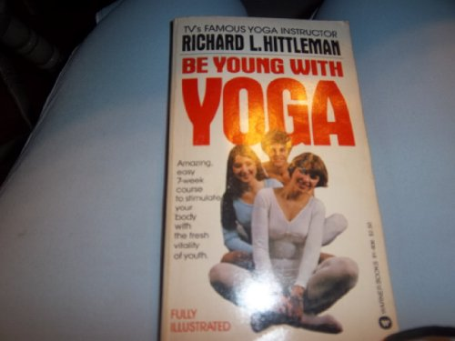 9780446916066: Title: Be Young With Yoga
