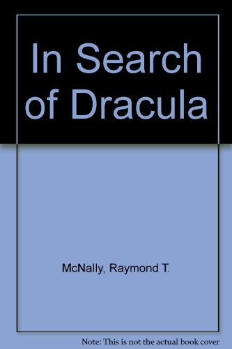 9780446916301: In Search of Dracula