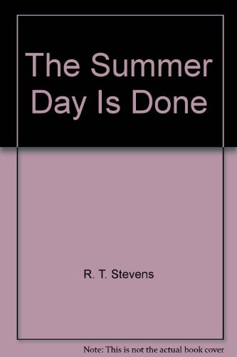 9780446916677: The Summer Day Is Done