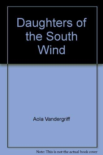 9780446920421: Daughters of the South Wind