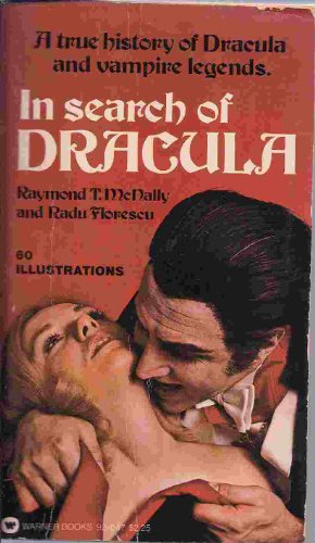 9780446920476: IN SEARCH OF DRACULA - A True History of Dracula and Vampire Legends