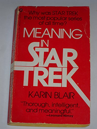 9780446920957: Meaning in Star Trek