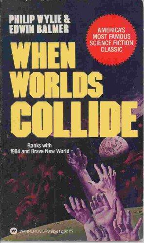 9780446928120: When worlds collide