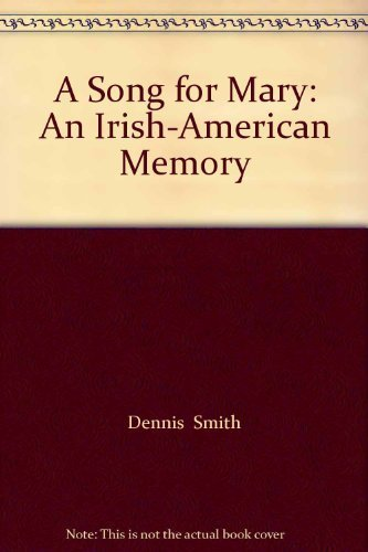 9780446930352: A Song for Mary: An Irish-American Memory