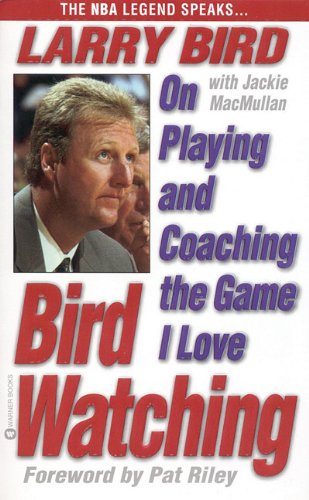 9780446930437: Bird Watching on Playing and (Oeb) Coaching the Game I Love