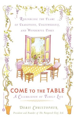 9780446930765: Come to the Table a (Oeb) Celebration of Family Life